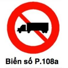 biến báo cấm 108a